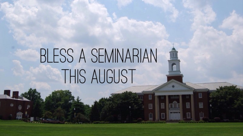 Five Ways to Financially Bless Seminarians This August