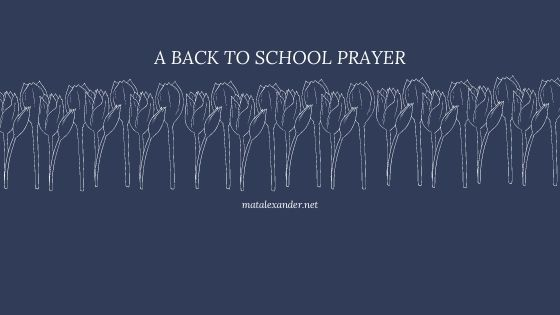 A Prayer for a New School Year